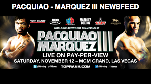 Fight Week: News about Pacquiao-Marquez III for 11/10/11 (Article Feed)