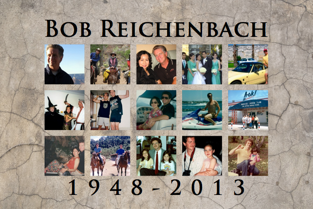 Remembering Bob Reichenbach, The Friend of a Lifetime (1948-2013)