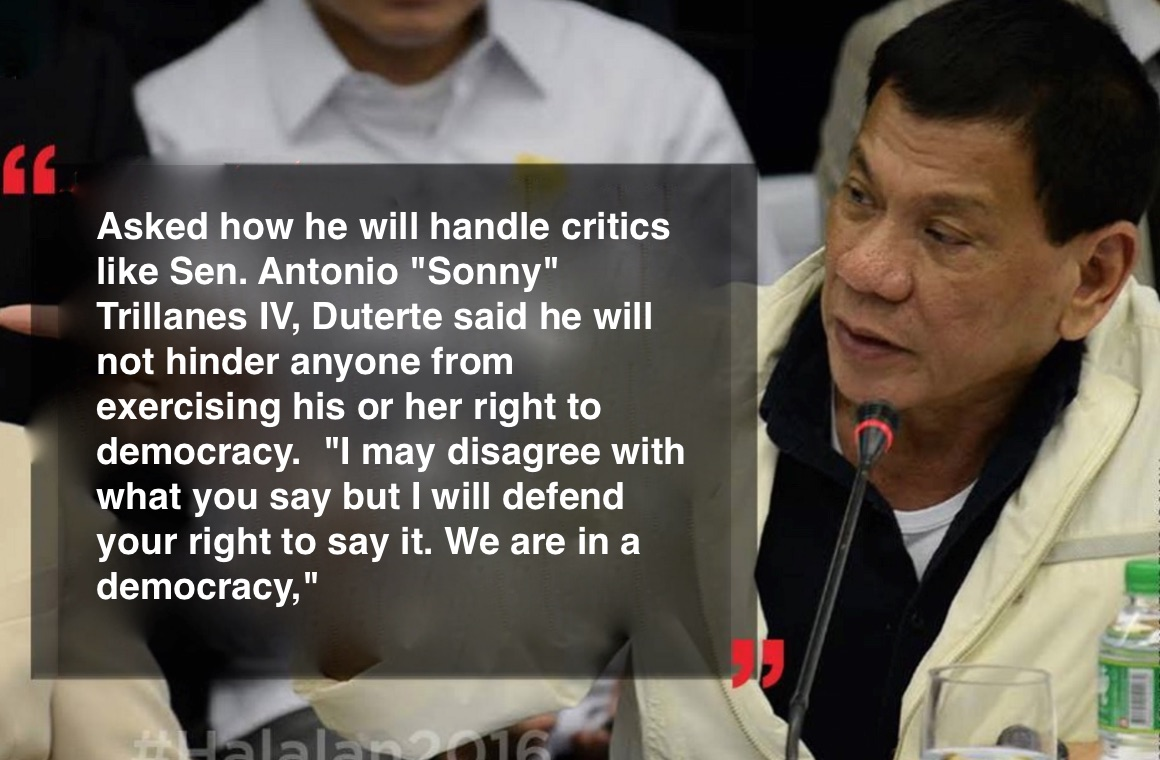 """Duterte: """"I may disagree with what you say but I will defend your right to say it. We are in a democracy."""""""